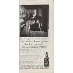 "1959 Jack Daniels Ad ""We'd rather ask your patience"""