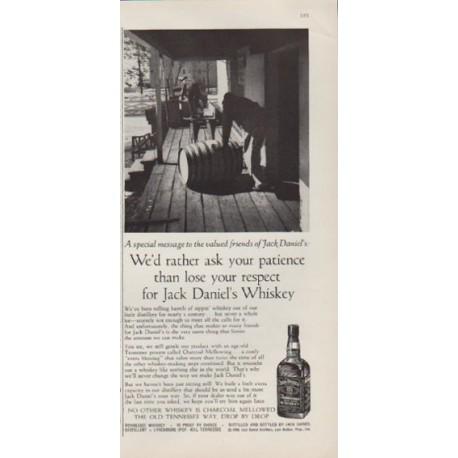 "1959 Jack Daniels Ad ""We'd rather ask your patience"""