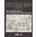 """1968 Simca Ad """"Oh, see the funny little car."""""""