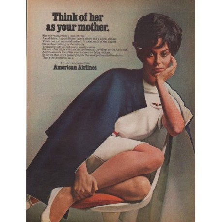 "1968 American Airlines Ad ""Think of her as your mother."""