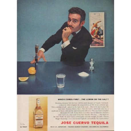"1957 Jose Cuervo Ad ""Which Comes First"""