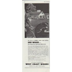 "1948 West Coast Woods Ad ""Use Wood"""