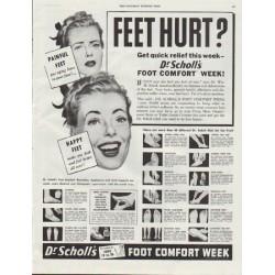 """1948 Dr. Scholl's Ad """"Feet Hurt?"""""""
