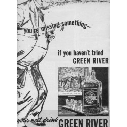 "1937 Green River Whiskey Ad ""You're Missing Something"""