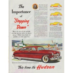 "1948 Hudson (1949 model year) Ad ""The Importance of ""Stepping Down"""""