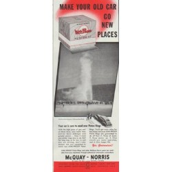 "1948 McQuay-Norris Ad ""Make Your Old Car Go New Places"""