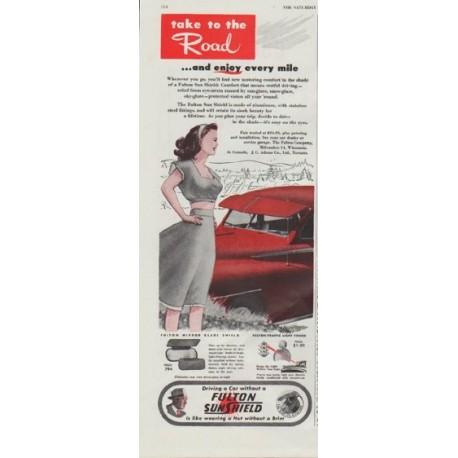 "1948 Fulton Sun Shield Ad ""take to the Road"""