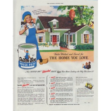"1948 Dutch Boy Ad ""You've Worked and Saved"""
