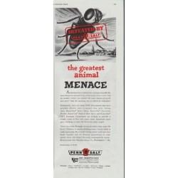 "1948 Pennsalt Ad ""the greatest animal MENACE"""
