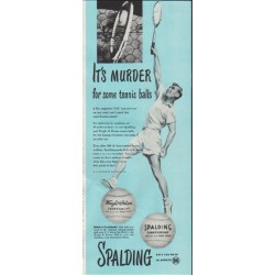 "1948 Spalding Ad ""It's Murder for some tennis balls"""