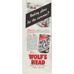 "1948 Wolf's Head Ad ""Making plans for the summer?"""