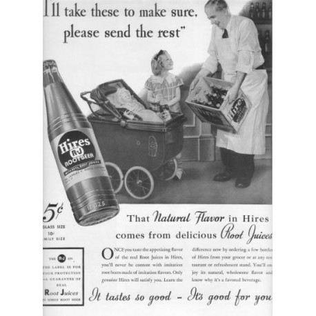 "1937 Hires Root Beer Ad ""Send The Rest"""
