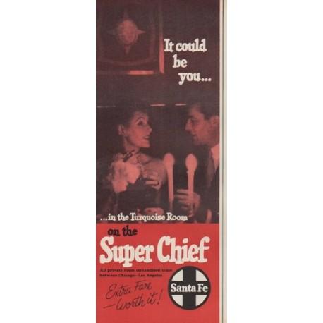"1954 Santa Fe Railroad Ad ""It could be you"""