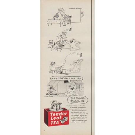"1954 Tender Leaf Tea Ad ""The Flavor Haunts Me!"""