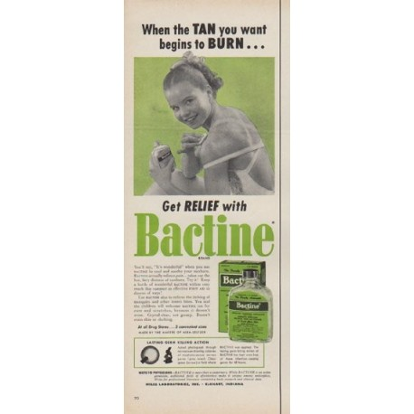 "1954 Bactine Ad ""Tan you want"""