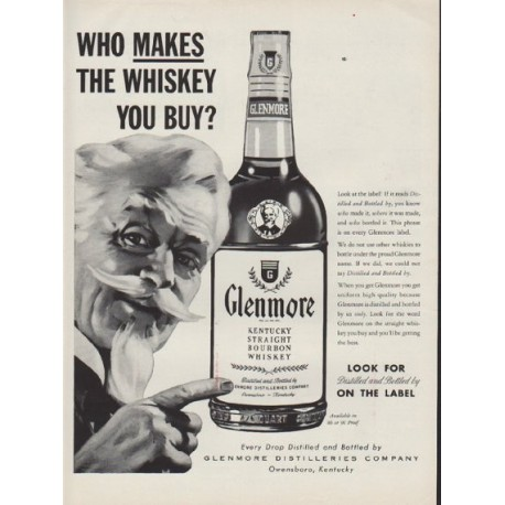 """1954 Glenmore Whiskey Ad """"Who Makes The Whiskey"""""""