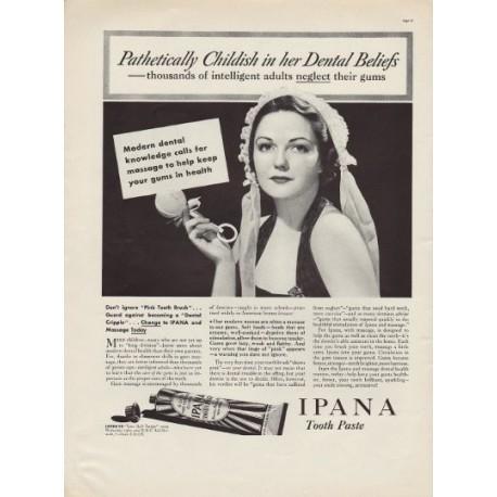 "1937 Ipana Toothpaste Ad ""Pathetically Childish"""