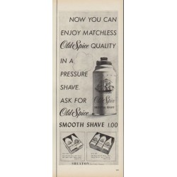 "1953 Old Spice Ad ""Enjoy Matchless Old Spice Quality"""