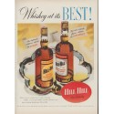 "1953 Hill and Hill Whiskey Ad ""Whiskey at its Best!"""