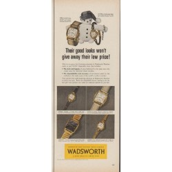 "1953 Wadsworth Watches Ad ""Their good looks"""