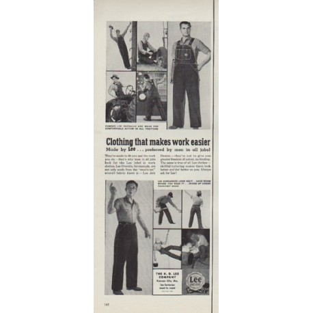 "1953 Lee Overalls Ad ""Clothing that makes work easier"""