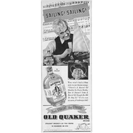 """1937 Old Quaker Whiskey Ad """"Sailing! Sailing!"""""""