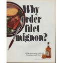 "1971 Lord Calvert Ad ""Why order filet mignon?"""