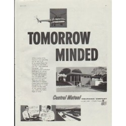 "1957 Central Mutual Insurance Company Ad ""Tomorrow Minded"""