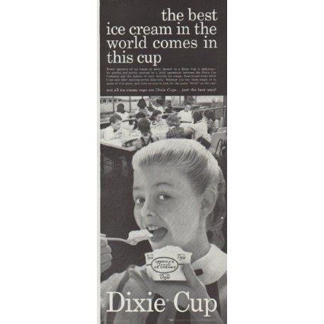 "1957 Dixie Cup Ad ""the best ice cream"""