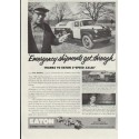 "1957 Eaton Ad ""Emergency shipments get through"""