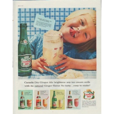 "1957 Canada Dry Ad ""Ginger Ale brightens any ice cream soda"""