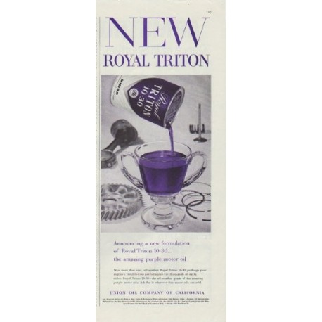 """1957 Union Oil Company Ad """"New Royal Triton"""""""
