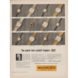 "1952 Wadsworth Ad ""The watch that couldn't happen"""