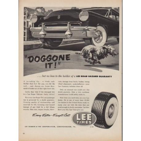 "1952 Lee Tires Ad ""Doggone It"""