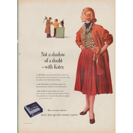 """1952 Kotex Ad """"Not a shadow of a doubt"""""""