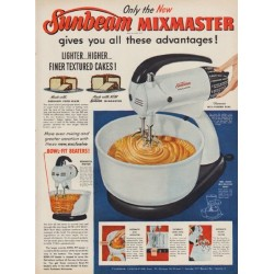 "1952 Sunbeam Mixmaster Ad ""all these advantages"""