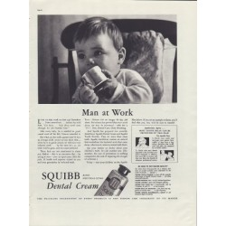 "1937 Squibb Dental Cream Ad ""Man At Work"""