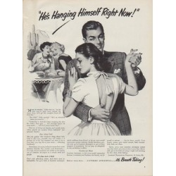"1951 Listerine Ad ""He's Hanging Himself Right Now"""