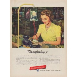 "1951 Western Electric Ad ""Transfusion?"""
