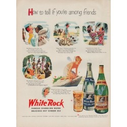 "1951 White Rock Ad ""among friends"""