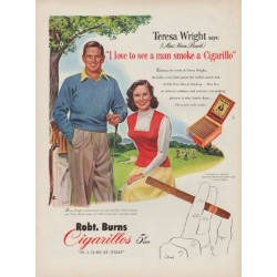 "1951 Robt. Burns Cigarillos Ad ""Teresa Wright"""