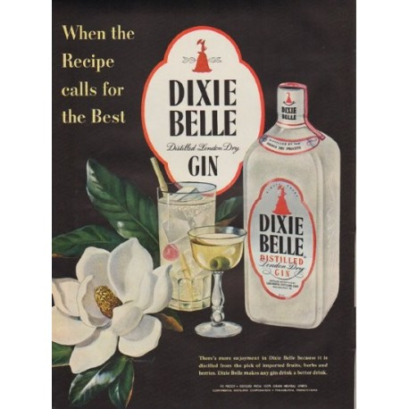 "1951 Dixie Belle Ad ""When the Recipe calls for the Best"""