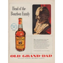 "1951 Old Grand-Dad Ad ""Head of the Bourbon Family"""