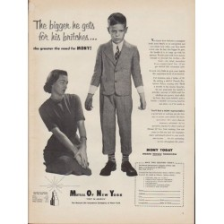 "1953 Mutual Of New York Ad ""The bigger he gets"""