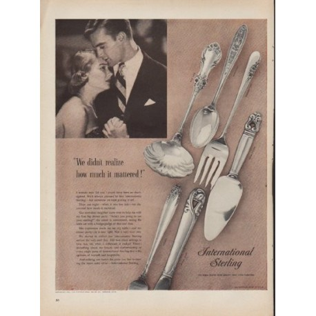 """1953 International Sterling Ad """"We didn't realize"""""""