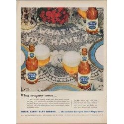 "1953 Pabst Blue Ribbon Beer Ad ""When company comes"""