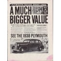 "1938 Plymouth Ad ""Much Bigger Value"""