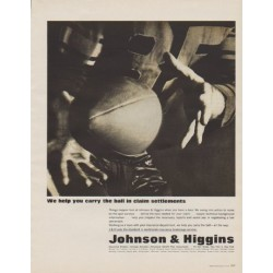 "1963 Johnson & Higgins Ad ""We help you carry the ball"""
