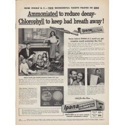 "1952 Ipana Ad ""Ammoniated to reduce decay"""