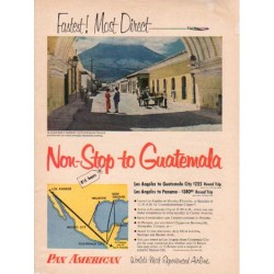 "1953 Pan American Airline Ad ""non-stop to Guatemala"""